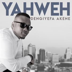 Yahweh - Dengiyefa Akene